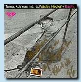 Neckar1974 - LP Supraphon  1974, CD NE a NE Records 1993<br>(Každý den je autobus)