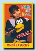 Dáda má kosa Oskara(DEUS, Plzeň 1999)