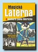 Magická Laterna a kamera pana Wericha (Brána, Praha 2008)