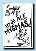 To je ale MYŠMAŠ (Primus, Praha 1990)